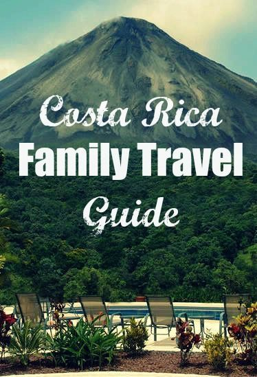 costa rica family travel guide