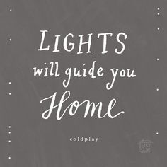 lights will guide you home fix you lyrics