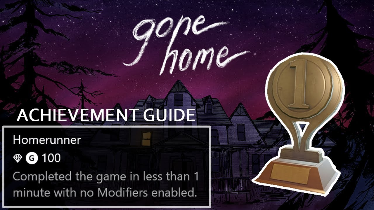 gone home trophy guide homerunner