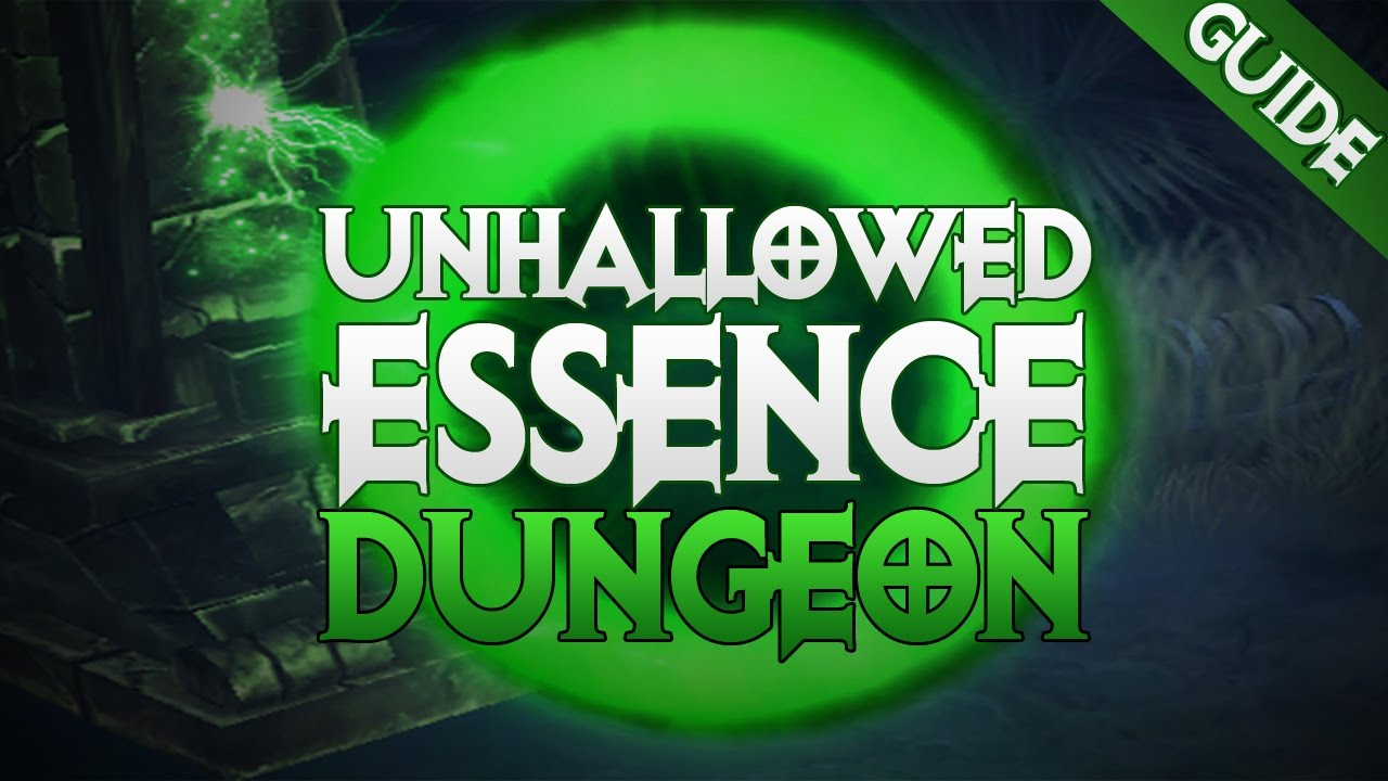 diablo 3 unhallowed essence set dungeon guide