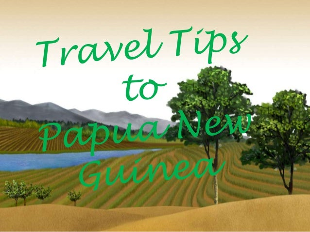 world travel guide papua new guinea